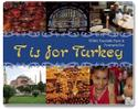 T is for Turkey by Nilufer Topaloglu Pyper
