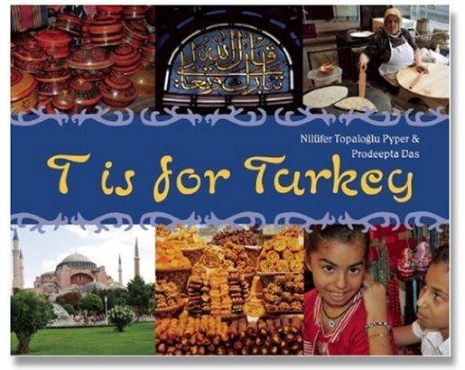T is for Turkey by Nilufer Topaloglu Pyper