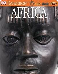 Eyewitness Books Africa provides a very visual look at African lives and cultures
