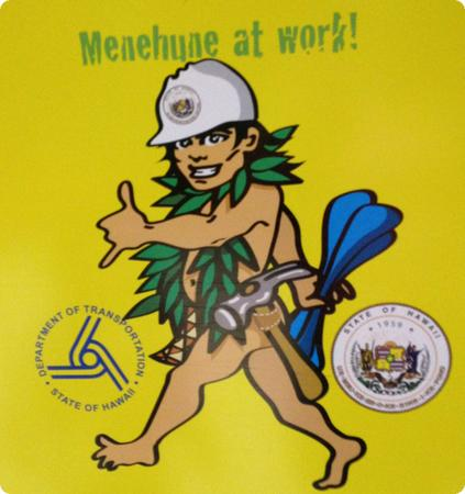 Menehune at Work sign in Hawaii