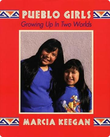 Pueblo Girls: Growing Up in Two Worlds